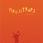 Mousetraps by Pat Schmatz