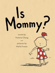 Is Mommy
